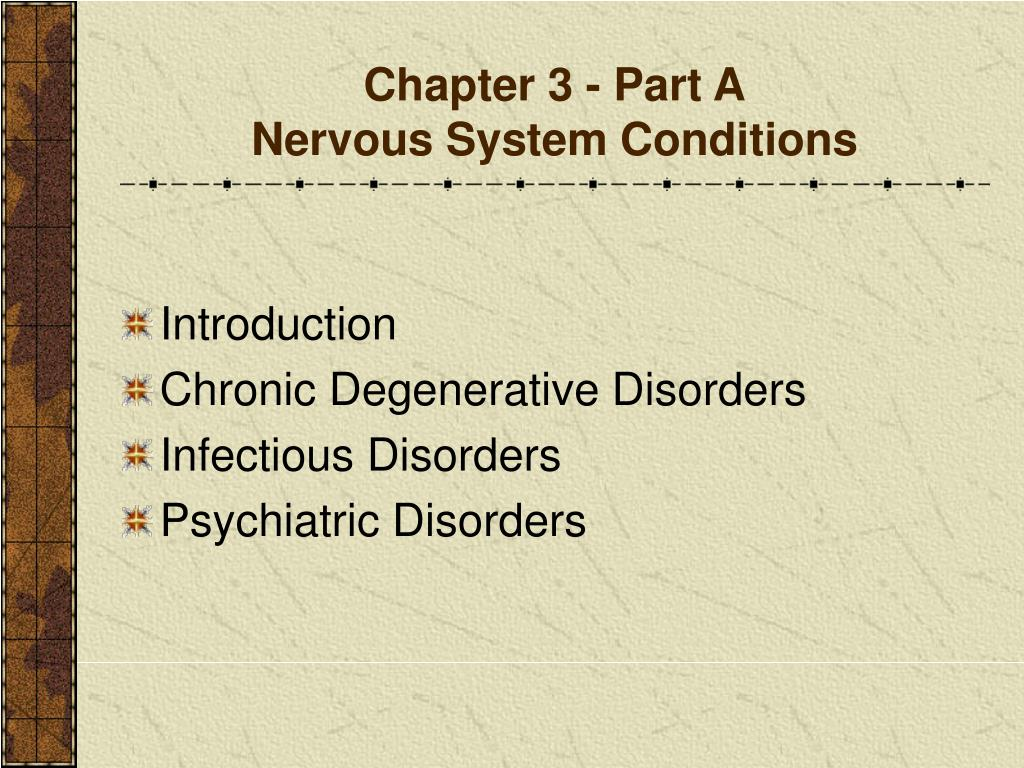 chapter 3 part a nervous system conditions l.