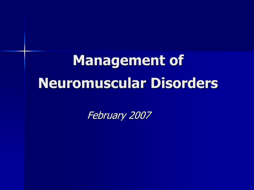 management of neuromuscular disorders l.