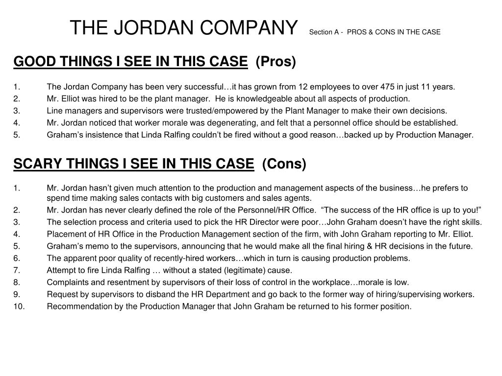 the jordan company section a pros cons in the case l.