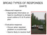 broad types of responses con t