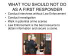 what you should not do as a first responder
