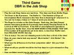 third game dbr in the job shop