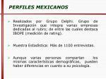 perfiles mexicanos