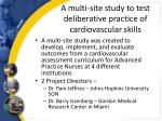 a multi site study to test deliberative practice of cardiovascular skills