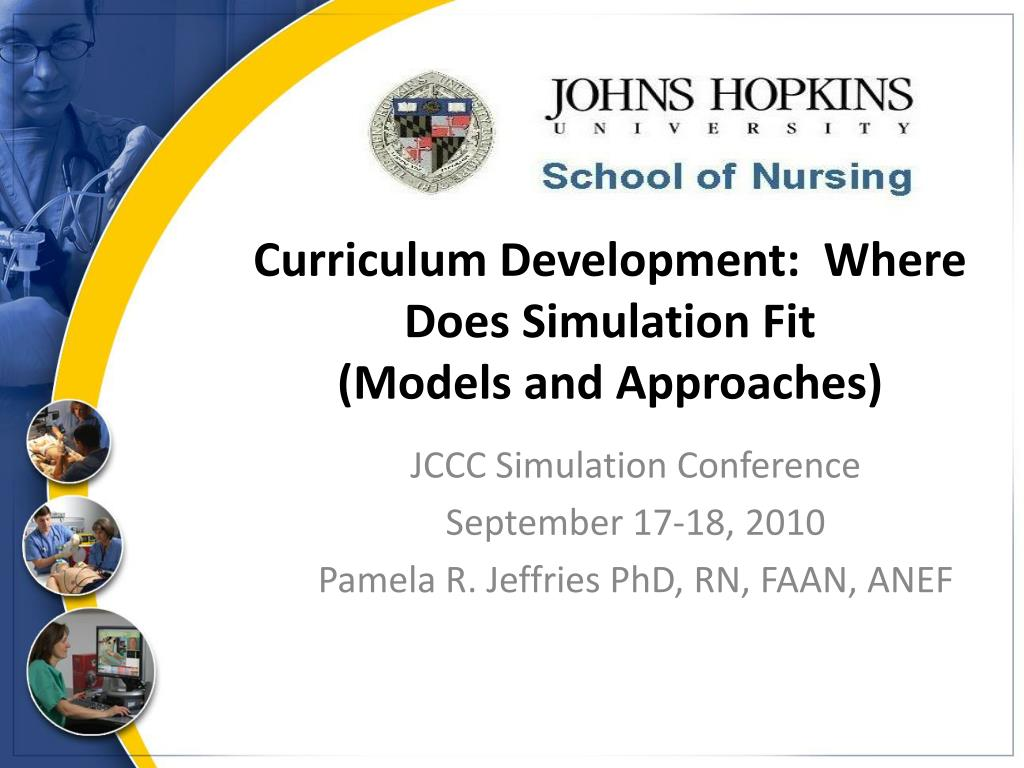 curriculum development where does simulation fit models and approaches l.