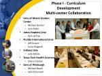 phase i curriculum development multi center collaboration