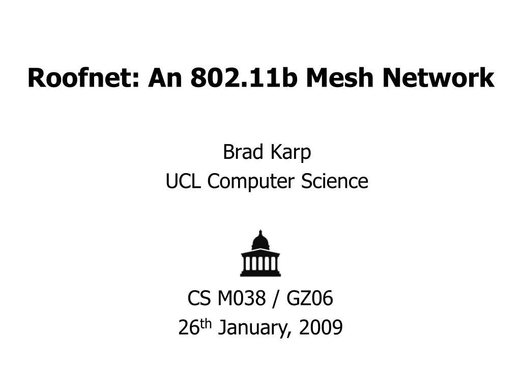 roofnet an 802 11b mesh network l.