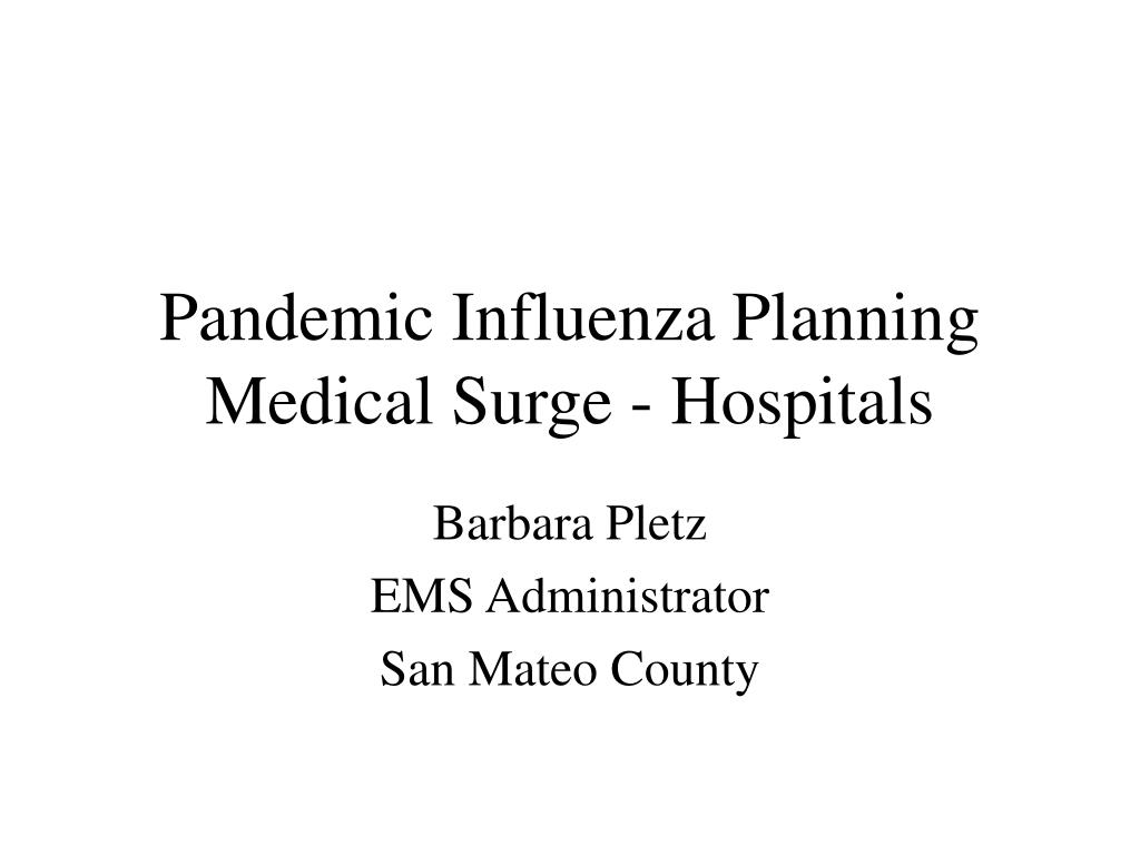 pandemic influenza planning medical surge hospitals l.