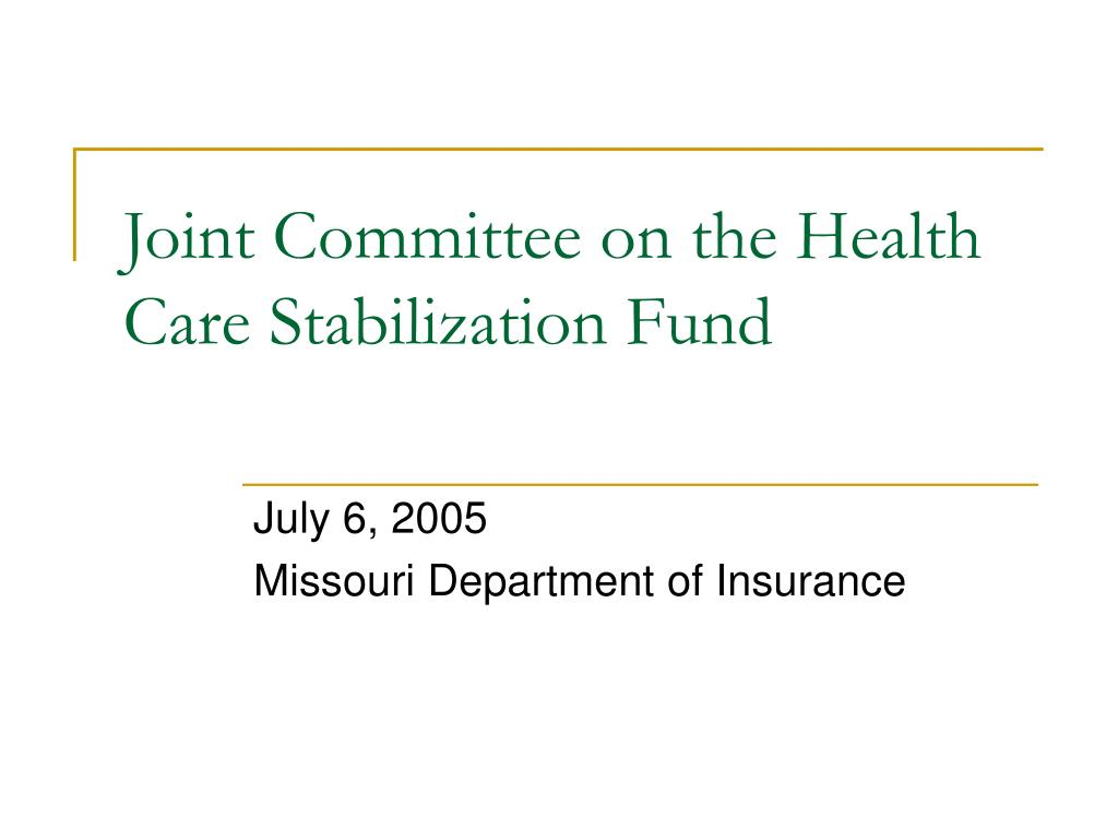joint committee on the health care stabilization fund l.