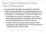 kansas medical malpractice liability industry requirements