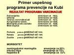 primer uspe nog programa prevencij e na kubi