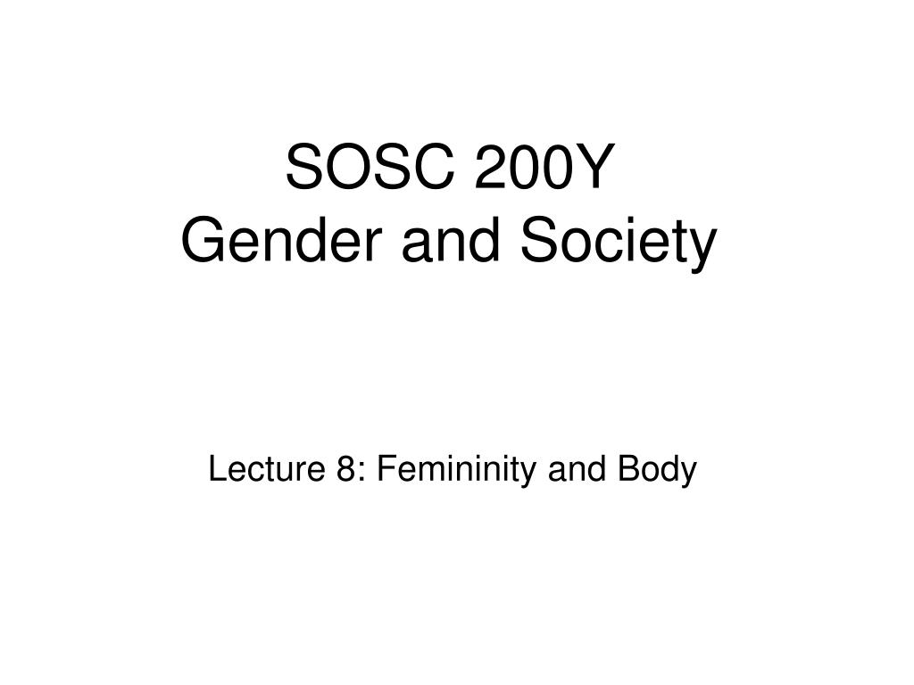 sosc 200y gender and society l.
