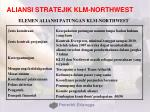 aliansi stratejik klm northwest
