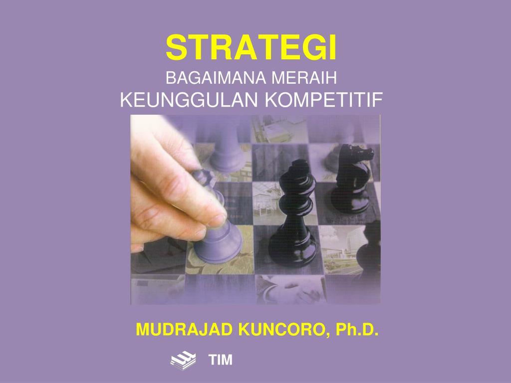 strategi bagaimana meraih keunggulan kompetitif l.