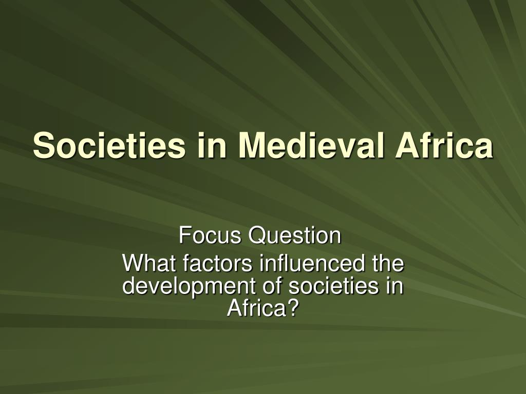 societies in medieval africa l.
