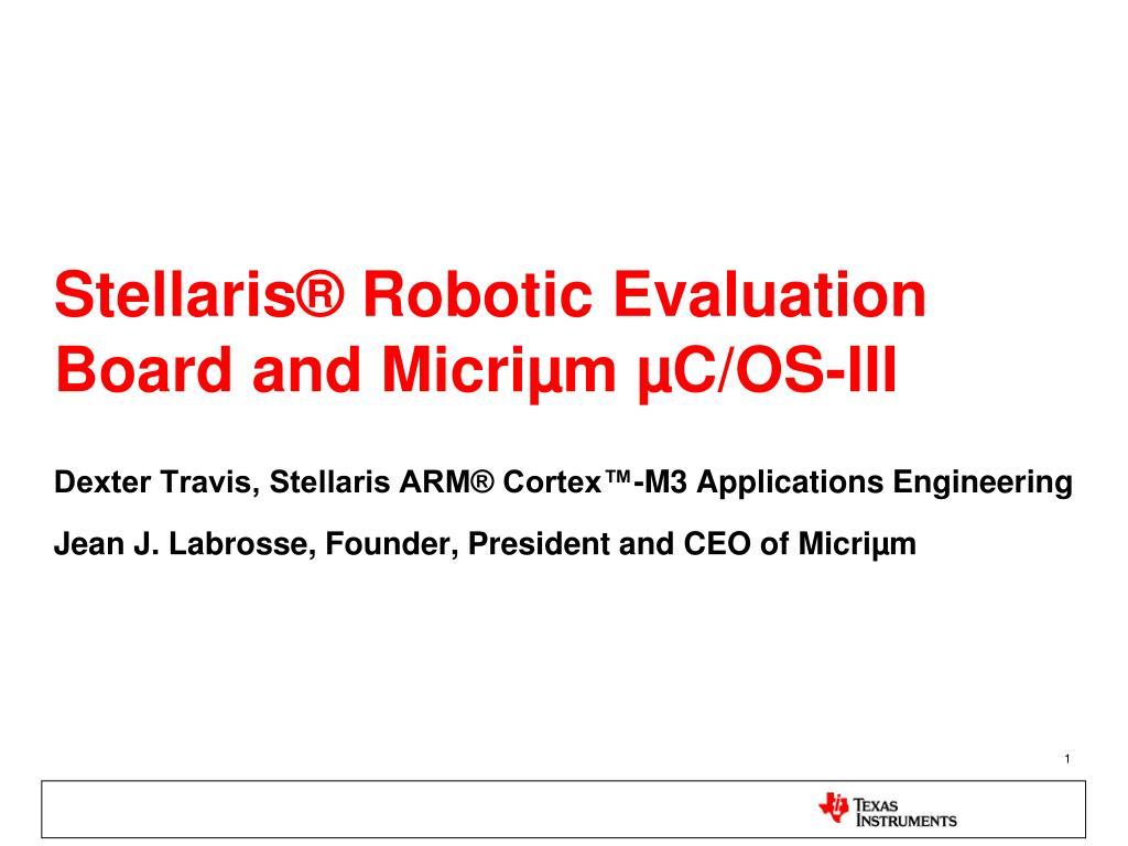 stellaris robotic evaluation board and micri m c os iii l.