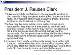 president j reuben clark