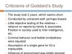 criticisms of goddard s study