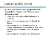 goddard at ellis island
