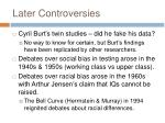 later controversies