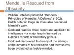 mendel is rescued from obscurity