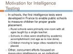 motivation for intelligence testing