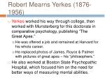 robert mearns yerkes 1876 1956