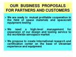 our business proposals for partners and customers