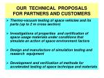 our technical proposals for partners and customers