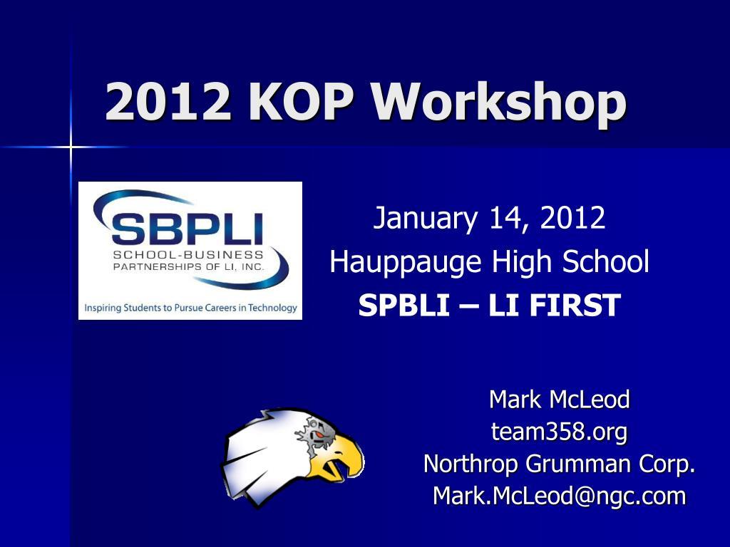 2012 kop workshop l.