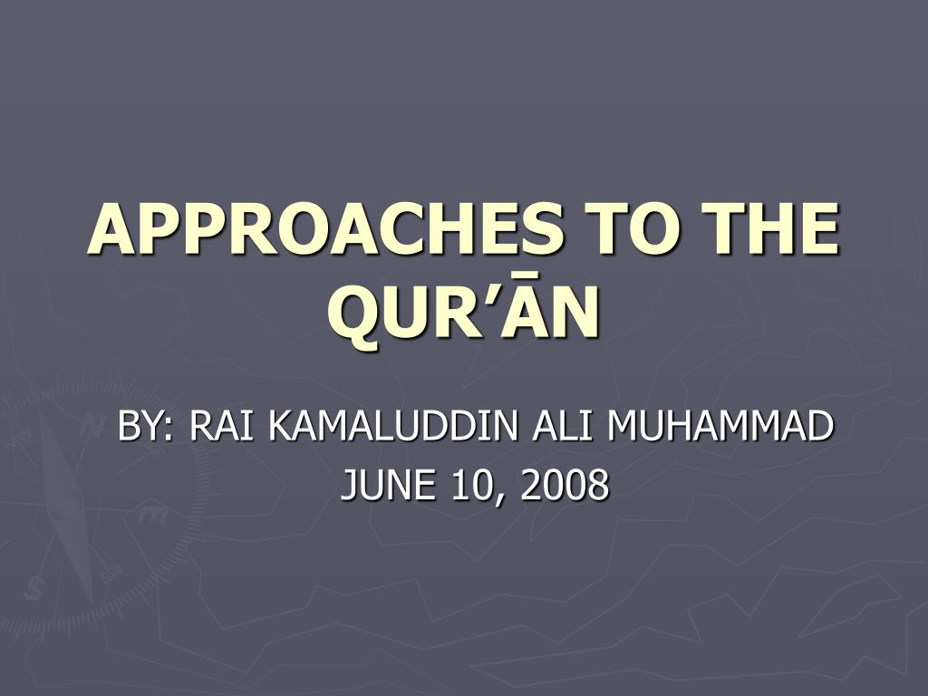 approaches to the qur n l.