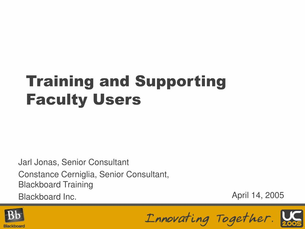 training and supporting faculty users l.