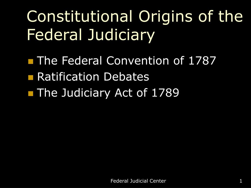 constitutional origins of the federal judiciary l.