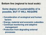 bottom line regional to local scale