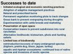 successes to date