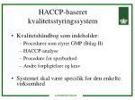 haccp baseret kvalitetsstyringssystem