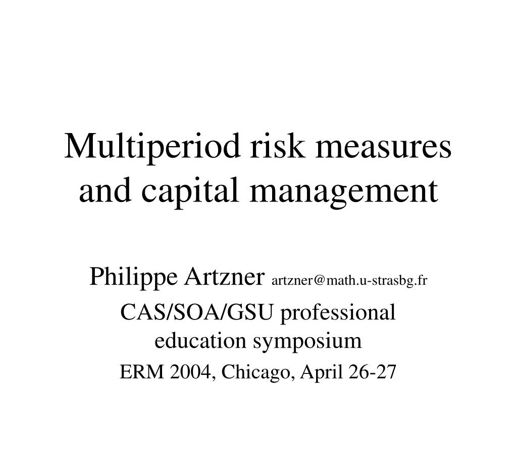 multiperiod risk measures and capital management l.