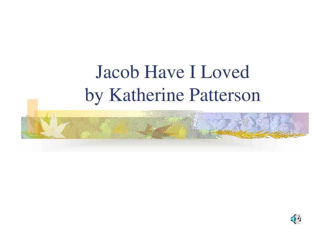 jacob have i loved by katherine patterson l.