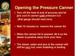 opening the pressure canner