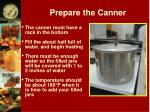 prepare the canner