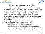 principe de restauration