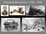 industrial revolution 1700 1900