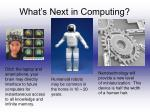 what s next in computing