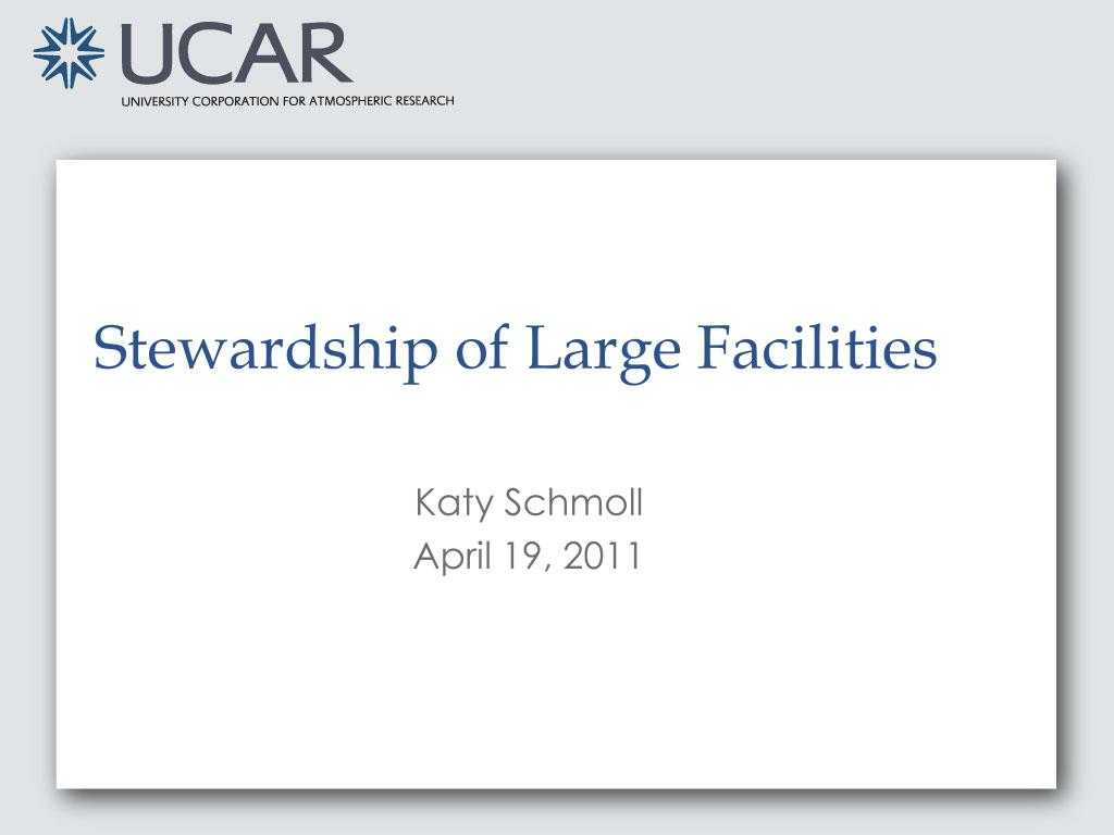 stewardship of large facilities l.