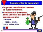 componentes do custo do