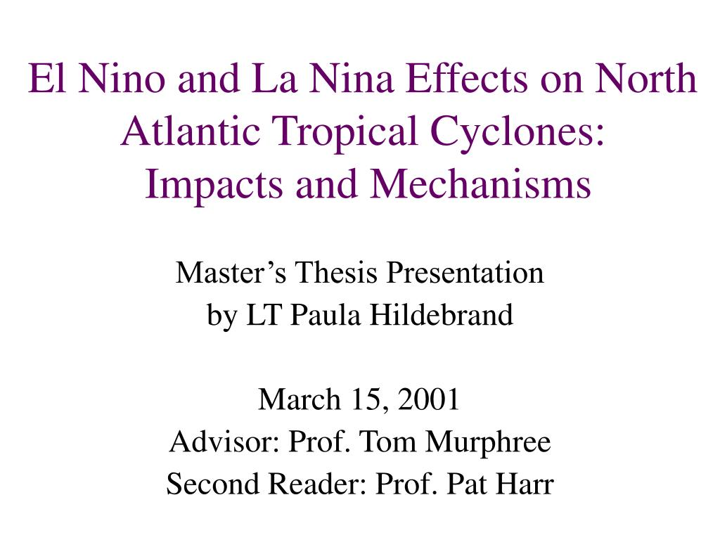 el nino and la nina effects on north atlantic tropical cyclones impacts and mechanisms l.