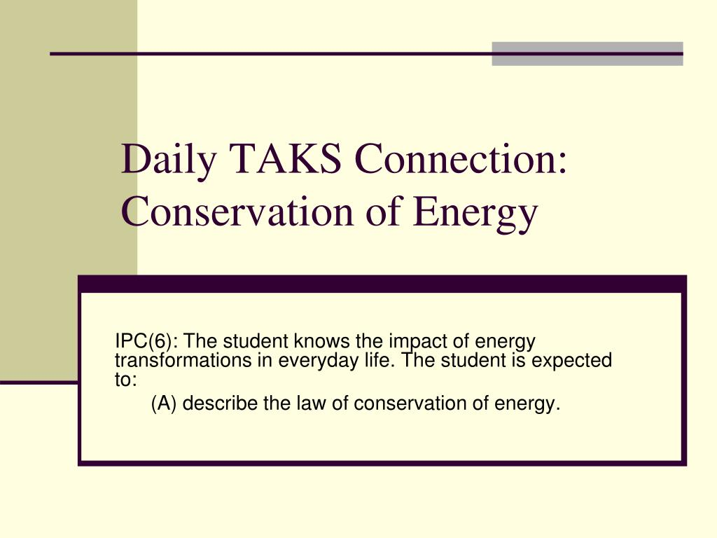 daily taks connection conservation of energy l.