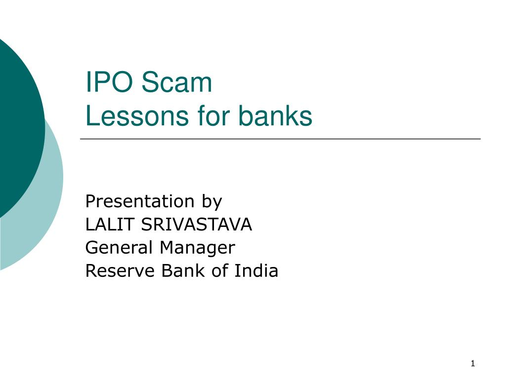 ipo scam lessons for banks l.