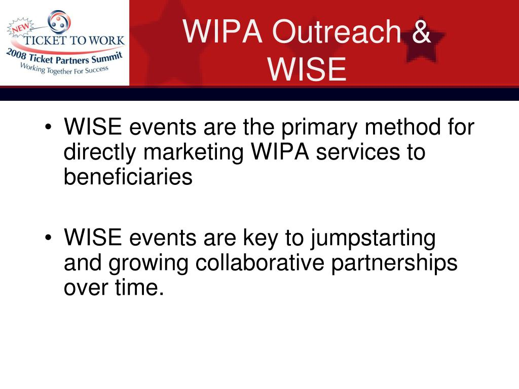 WIPA Outreach & WISE