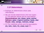 7 27 determiners